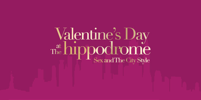 Valentine S Day Sex And The City Style Hippodrome Casino