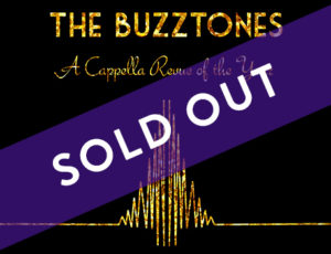 Buzztones sold out
